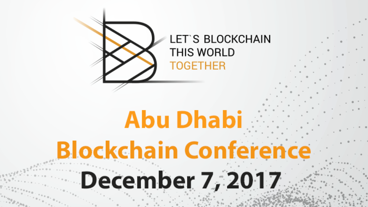 Ico, banking, energy, healthcare, retail and e-gov as the blockchain trendiest areas to be discussed at blockchain conference abu dhabi